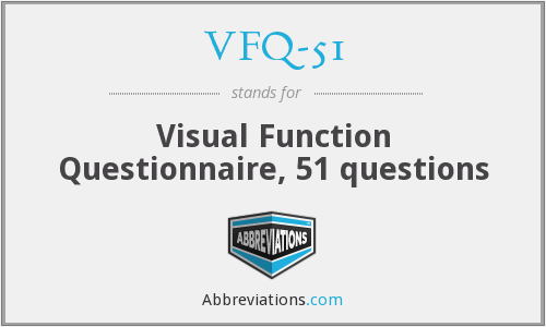 What does VFQ-51 stand for?