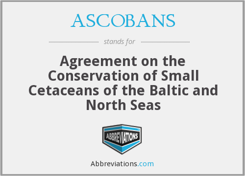 What does ASCOBANS stand for?