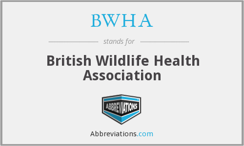 What does BWHA stand for?