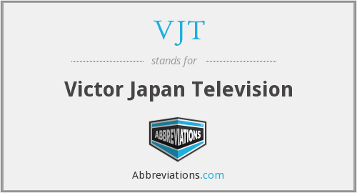 What does VJT stand for?