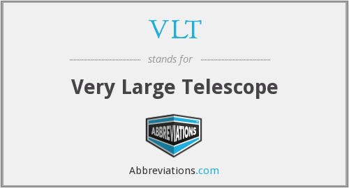 What does VLT stand for?