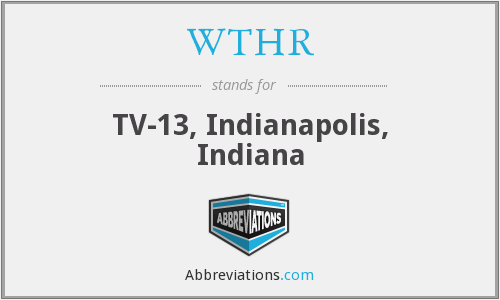 What does WTHR stand for?