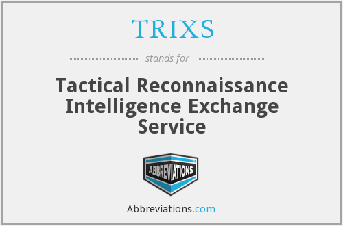 What does TRIXS stand for?