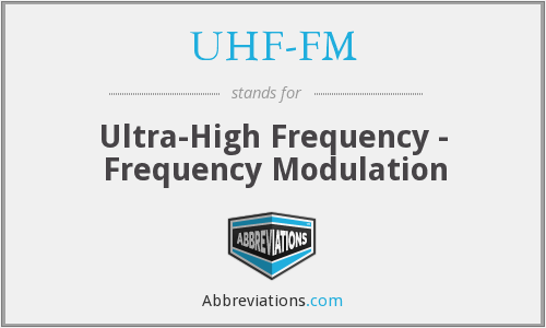 What does UHF-FM stand for?