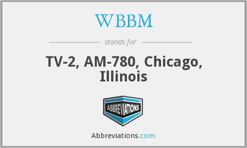 What does WBBM stand for?