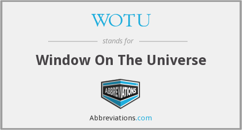 What does WOTU stand for?