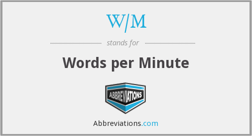 What does W/M stand for?