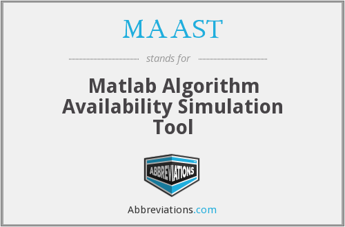 What does MAAST stand for?