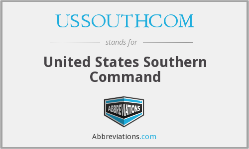 What does USSOUTHCOM stand for?