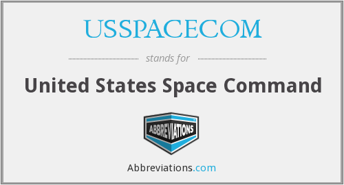 What does USSPACECOM stand for?