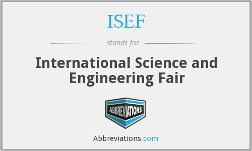 What does ISEF stand for?