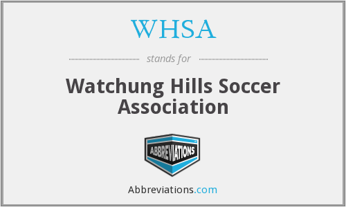 What does WHSA stand for?