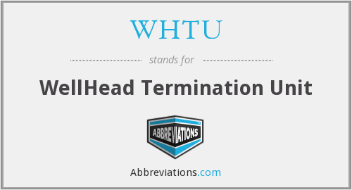 What does WHTU stand for?