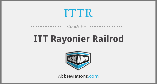 What does ITTR stand for?