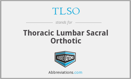 What does TLSO stand for?