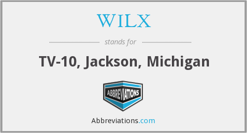 What does WILX stand for?