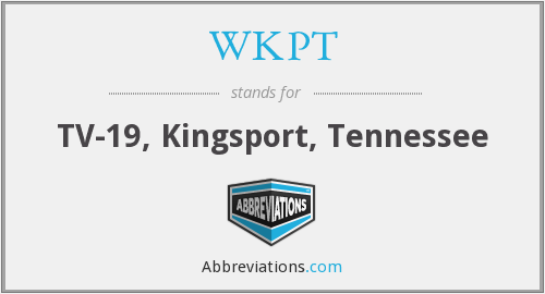 What does WKPT stand for?