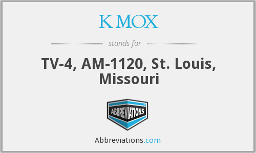 What does KMOX stand for?