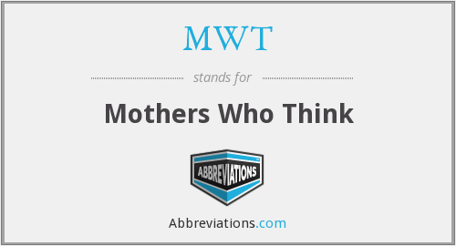 What does MWT stand for?
