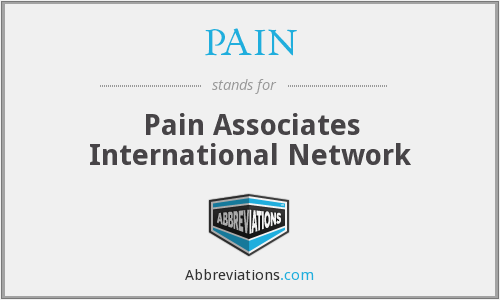 What does PAIN stand for?