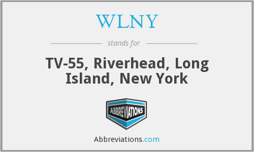 What does WLNY stand for?