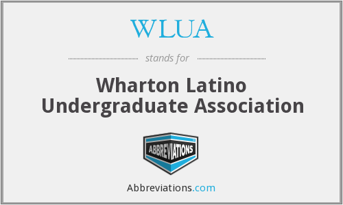 What does WLUA stand for?
