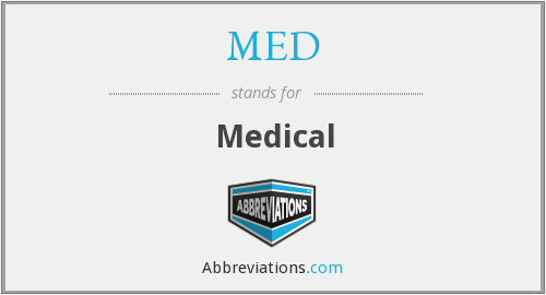 What does MED stand for?