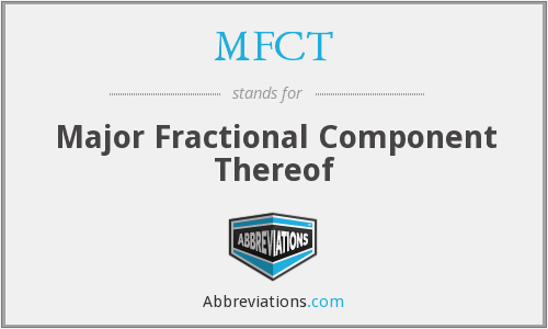 What does MFCT stand for?