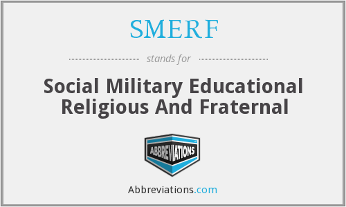 What does SMERF stand for?