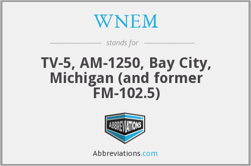 What does WNEM stand for?