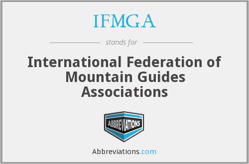 What does IFMGA stand for?