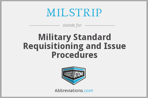 What does MILSTRIP stand for?