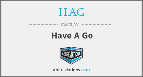 What does HAG stand for?