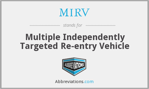 What does MIRV stand for?