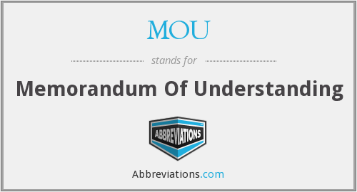 What does MOU stand for?