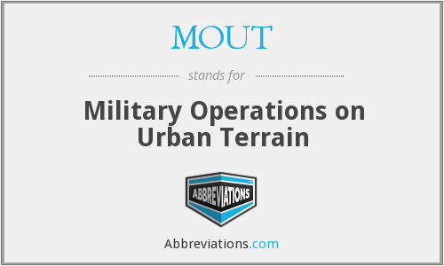 What does MOUT stand for?