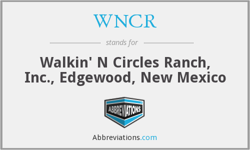 What does WNCR stand for?