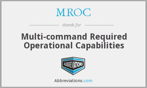 What does MROC stand for?