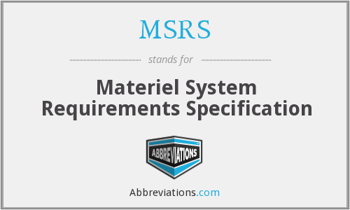 What does MSRS stand for?