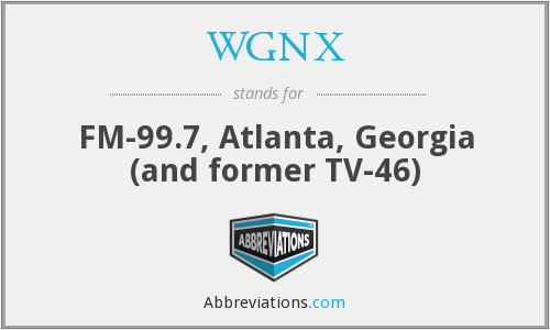 What does WGNX stand for?