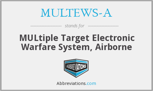 What does MULTEWS-A stand for?