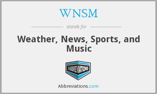What does WNSM stand for?