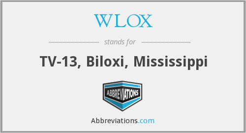 What does WLOX stand for?