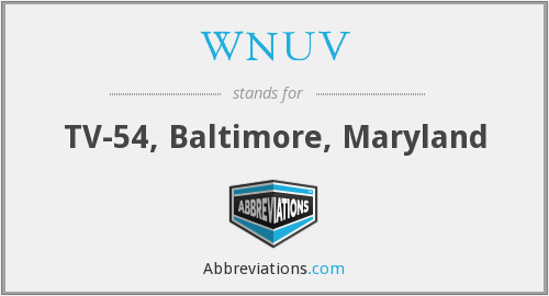 What does WNUV stand for?
