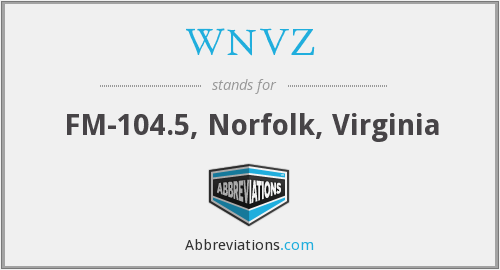 What does WNVZ stand for?