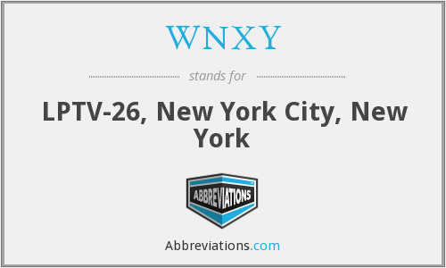What does WNXY stand for?