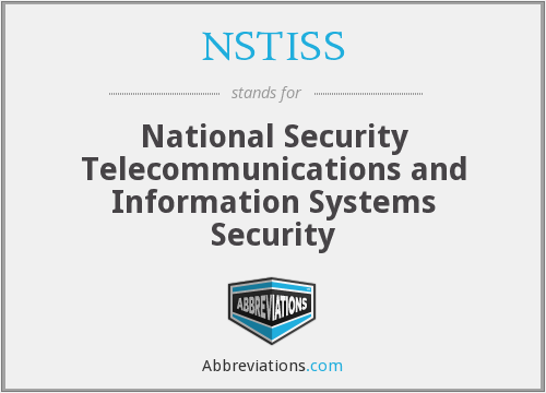 What does NSTISS stand for?