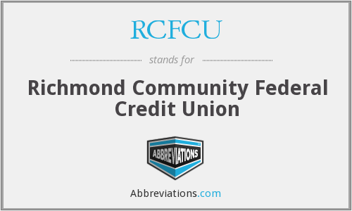 What does RCFCU stand for?