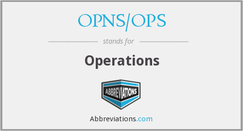 What does OPNS/OPS stand for?