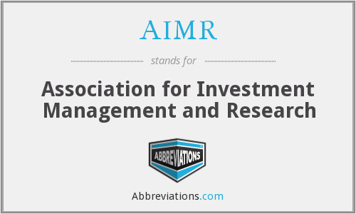What does AIMR stand for?